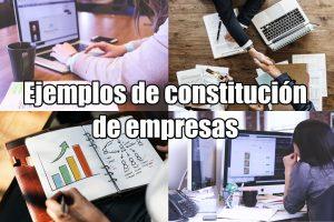 Ejemplos de constitución de empresas