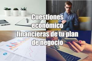 Cuestiones económico financieras de tu plan de negocio