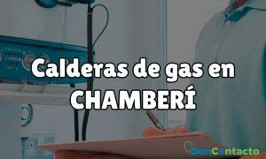 Instalar calderas en Chamberí
