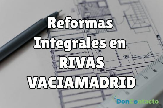reformas integrales en Rivas Vaciamadrid
