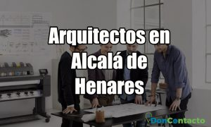Arquitectos en Alcalá de Henares