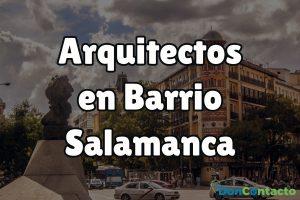 Arquitectos en Barrio Salamanca