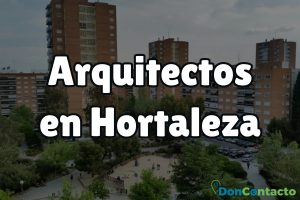 Arquitectos en Hortaleza