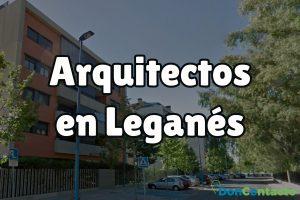Arquitectos en Leganés