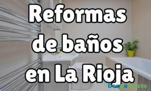 Reformas de baños en La Rioja