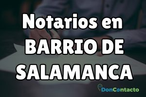 Notarios en Barrio de Salamanca