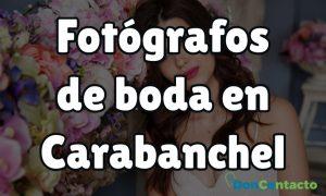 Fotógrafos de boda en Carabanchel