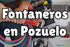 En DonContacto tenemos a los mejores fontaneros de todo Pozuelo de Alarcón.