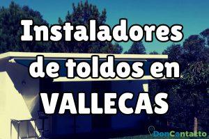 Instaladores de toldos en Vallecas