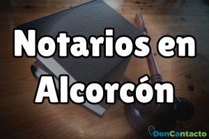 Notarios en Alcorcón