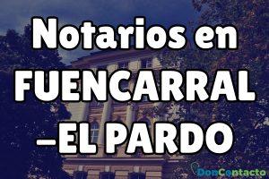Notarios en Fuencarral-El Pardo