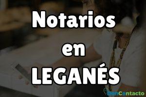 Notarios en Leganés