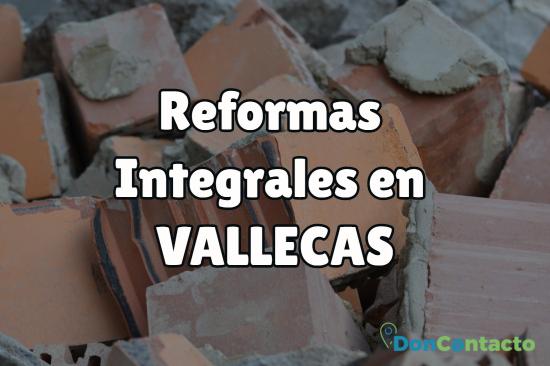 reformas integrales en Vallecas