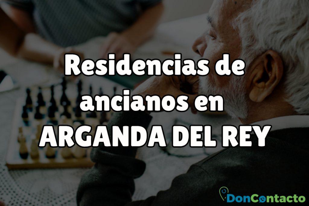 Residencias de ancianos en Arganda del Rey