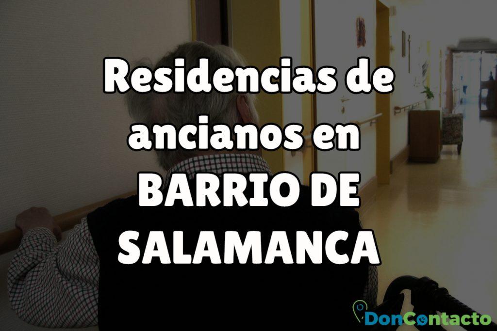 Residencias de ancianos en Barrio de Salamanca