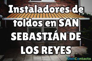 Instaladores de toldos en San Sebastián de los Reyes