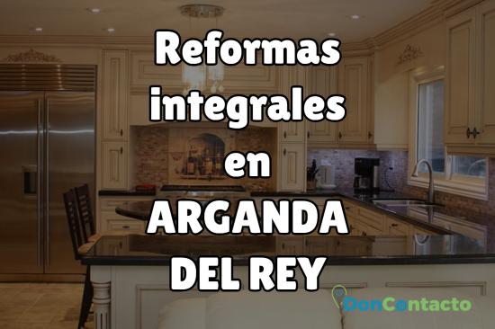 Reformas integrales en Arganda del Rey