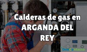 Calderas de gas en Arganda del Rey.