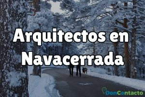 Arquitectos en Navacerrada
