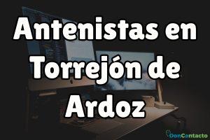 Antenistas en Torrejón de Ardoz