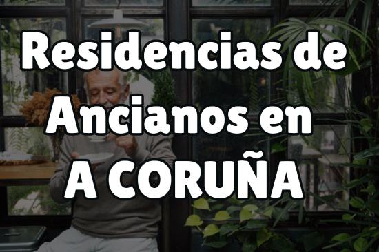 Residencias de Ancianos en A Coruña