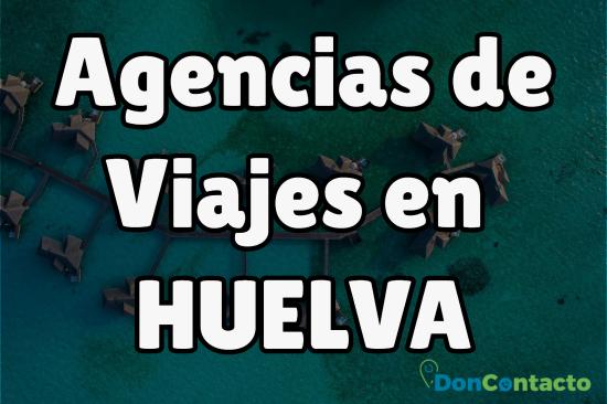 Agencias de viajes en Huelva