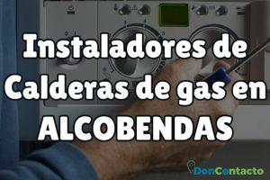 Instaladores de Calderas de gas en Alcobendas