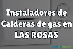 Instalar calderas en Las Rosas