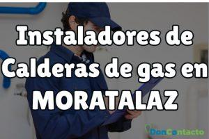 Instaladores de Calderas de gas en Moratalaz