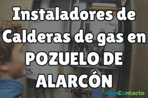 Instaladores de Calderas de gas en Pozuelo de Alarcón