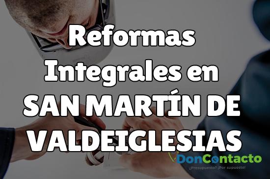Reformas integrales en San Martín de Valdeiglesias