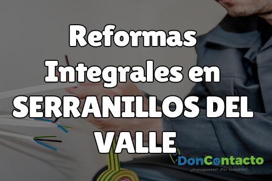 Reformas integrales en Serranillos del Valle