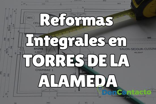 Reformas integrales en Torres de la Alameda