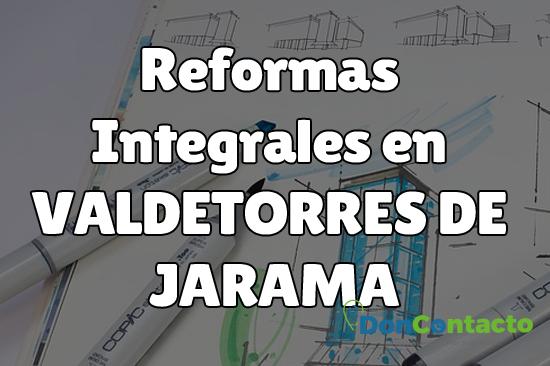 Reformas integrales en Valdetorres de Jarama