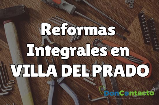 Reformas integrales en Villa del Prado