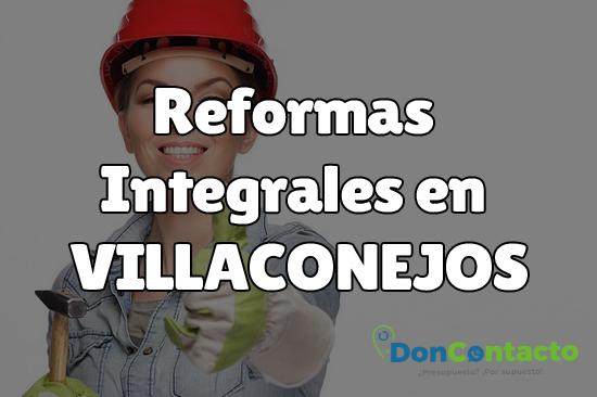 Reformas integrales en Villaconejos