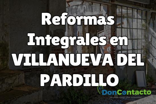 Reformas integrales en Villanueva del Pardillo