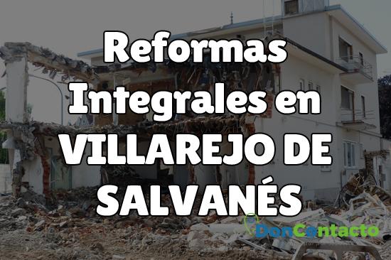 Reformas integrales en Villarejo de Salvanés