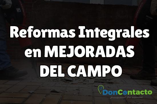 Reformas integrales en Mejoradas del Campo