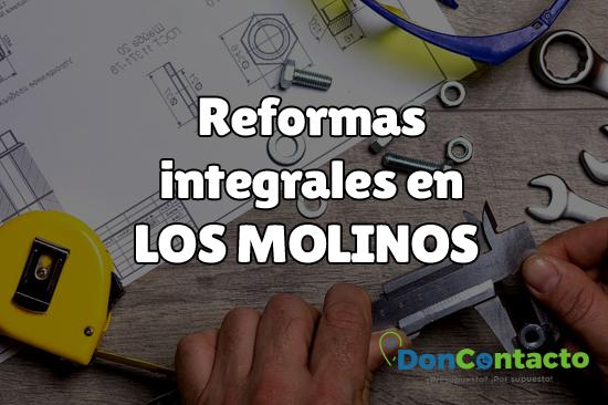 Reformas integrales en Los Molinos