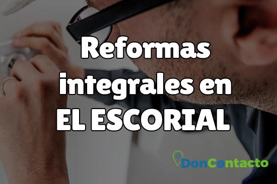 Reformas integrales en El Escorial