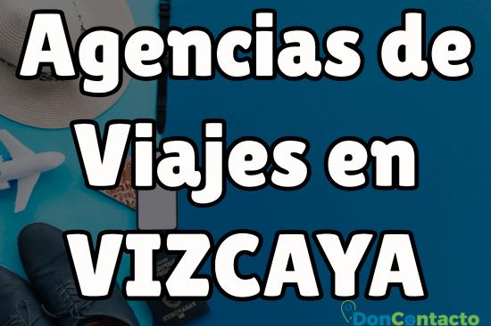 Agencias de viajes en Vizcaya