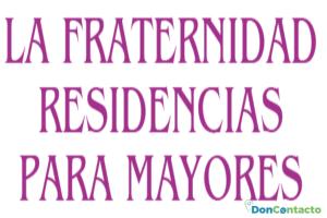 La Fraternidad, Residencia para Mayores