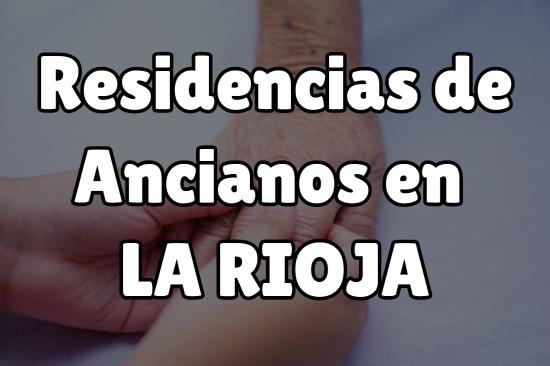 Residencia de Ancianos en La Rioja