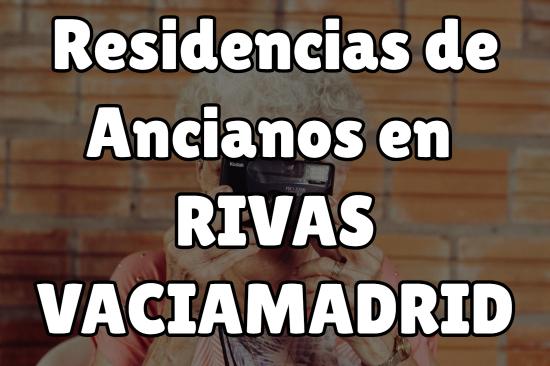 Residencia de Ancianos en Rivas VaciaMadrid