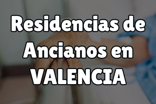 Residencia de Ancianos en Valencia
