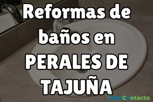 Reformas de baños en Perales de Tajuña