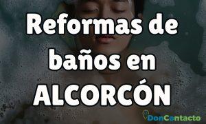 Reformas de baños en Alcorcón