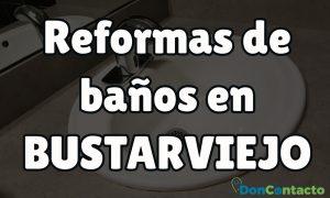Reformas de baños en Bustarviejo