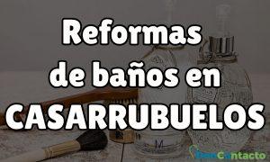 Reformas de baños en Casarrubuelos